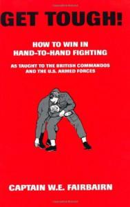 Get Tough - W.E. Fairbairn