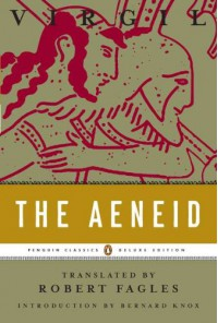 The Aeneid - Virgil, Bernard Knox, Robert Fagles