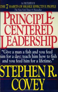 Principle Centered Leadership - Stephen R. Covey