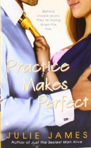 Practice Makes Perfect - Julie James