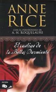 El castigo de la Bella Durmiente (Las aventuras de la Bella Durmiente, #2) - A.N. Roquelaure, Anne Rice