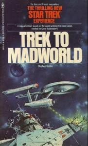 Trek to Madworld - Stephen Goldin