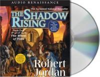 The Shadow Rising  - Robert Jordan, Kate Reading, Michael Kramer