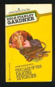 The Case of the Daring Divorcee - Erle Stanley Gardner