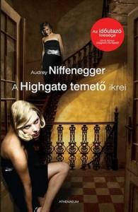 A Highgate temető ikrei - Audrey Niffenegger
