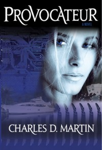 Provocateur - Charles D. Martin