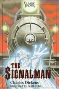 The Signalman - Charles Dickens, Scott Cohn