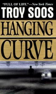 Hanging Curve - Troy Soos