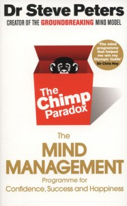 Chimp Paradox: How Our Impulses and Emotions Can Determine Success and Happiness and How We Can Control Them - Dr Steve Peters