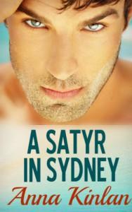 A Satyr in Sydney (A Satyr Downunder 1) - Anna Kinlan
