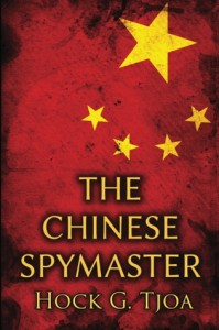 The Chinese Spymaster - Hock G. Tjoa