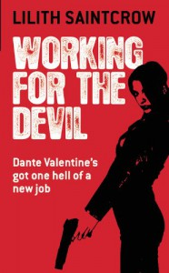 Working for the Devil  - Lilith Saintcrow