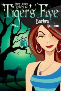 Tiger's Eye (A Stacy Justice Mystery, #3) - Barbra Annino