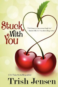 Stuck with You - Trish Jensen