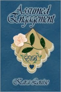 Assumed Engagement - Kara Louise