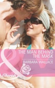 The Man Behind the Mask (Mills & Boon Cherish) - Barbara Wallace