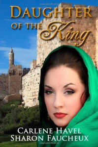 Daughter of the King - Carlene Havel