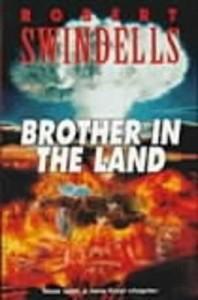 Brother in the Land - Robert Swindells