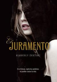 El juramento - Kimberly Derting