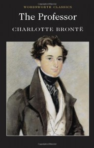 The Professor - Charlotte Brontë, Sally Minogue