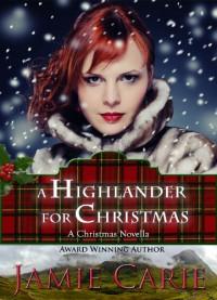 A Highlander for Christmas - Jamie Carie