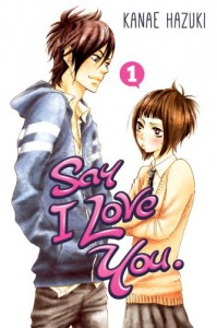 Say I Love You. 1 - Kanae Hazuki