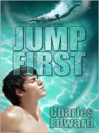 Jump First - Charles Edward