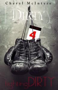 Fighting Dirty - Cheryl McIntyre