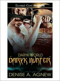 Daryk Hunter (Daryk World, Book One) - Denise A. Agnew