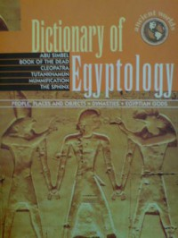 Dictionary of Egyptology (Ancient worlds) - Geddes & Grosset