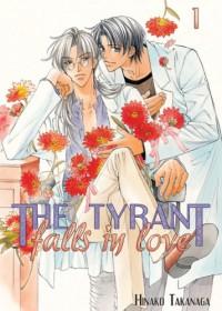 The Tyrant Falls in Love, Volume 1 - Hinako Takanaga
