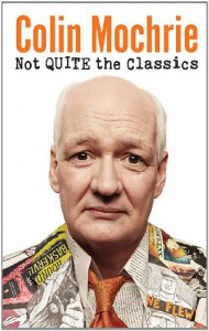 Not Quite the Classics - Colin Mochrie
