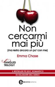 Non cercarmi mai più (eNewton Narrativa) - Emma Chase