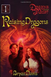 Raising Dragons - Bryan Davis