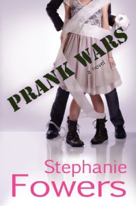 Prank Wars - Stephanie Fowers