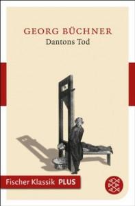 Dantons Tod - Georg Büchner
