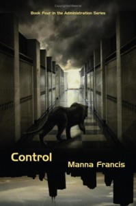 Control (The Administration, #4.1) - Manna Francis