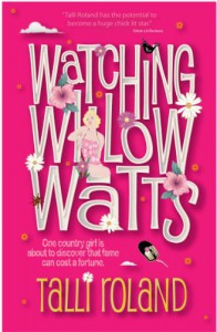 Watching Willow Watts - Talli Roland
