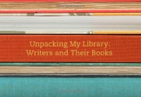 Unpacking My Library: Writers and Their Books - Leah Price