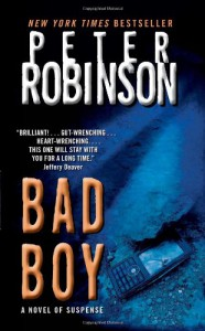 Bad Boy (Inspector Banks) - Peter Robinson