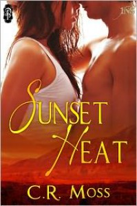Sunset Heat - C.R. Moss