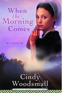 When the Morning Comes - Cindy Woodsmall