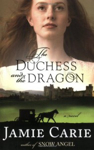 The Duchess and the Dragon - Jamie Carie
