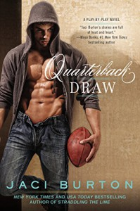 Quarterback Draw (A Play-by-Play Novel) - Jaci Burton