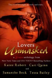 Lovers Unmasked - Katee Robert, Cari Quinn, Samanthe Beck, Tessa Bailey