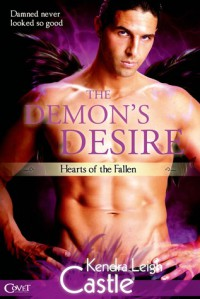 The Demon's Desire - Kendra Leigh Castle
