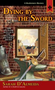 Dying by the Sword - Sarah D'Almeida