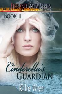 Cinderella's Guardian - Khloe Wren