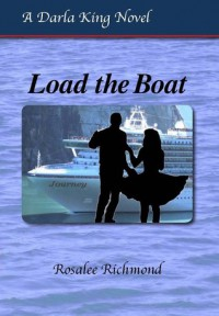 Load the Boat - Rosalee Richland