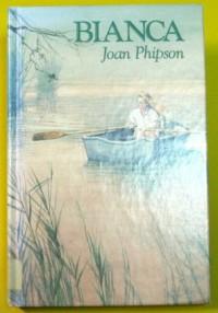 Bianca - Joan Phipson